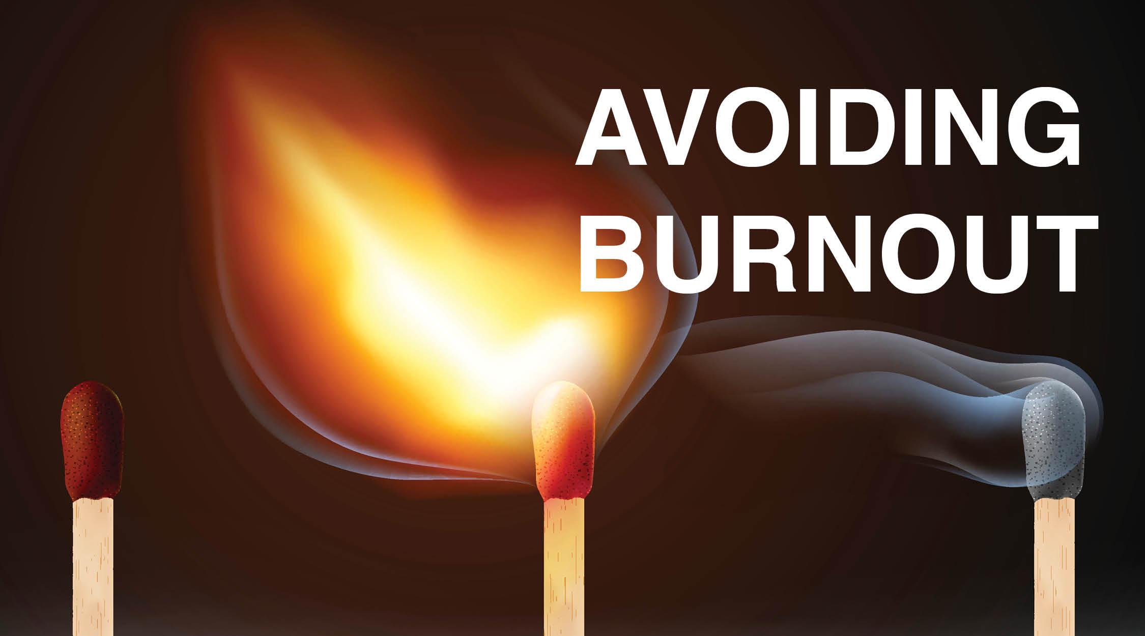 Avoiding Burnout Thru Meditation