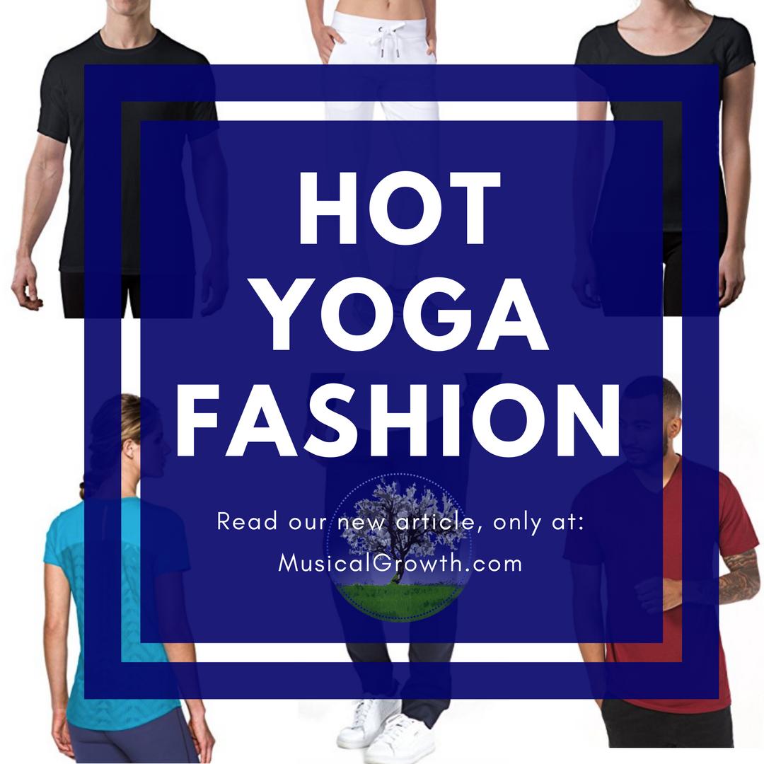 Hot Yoga Fashion - MusicalGrowth.com