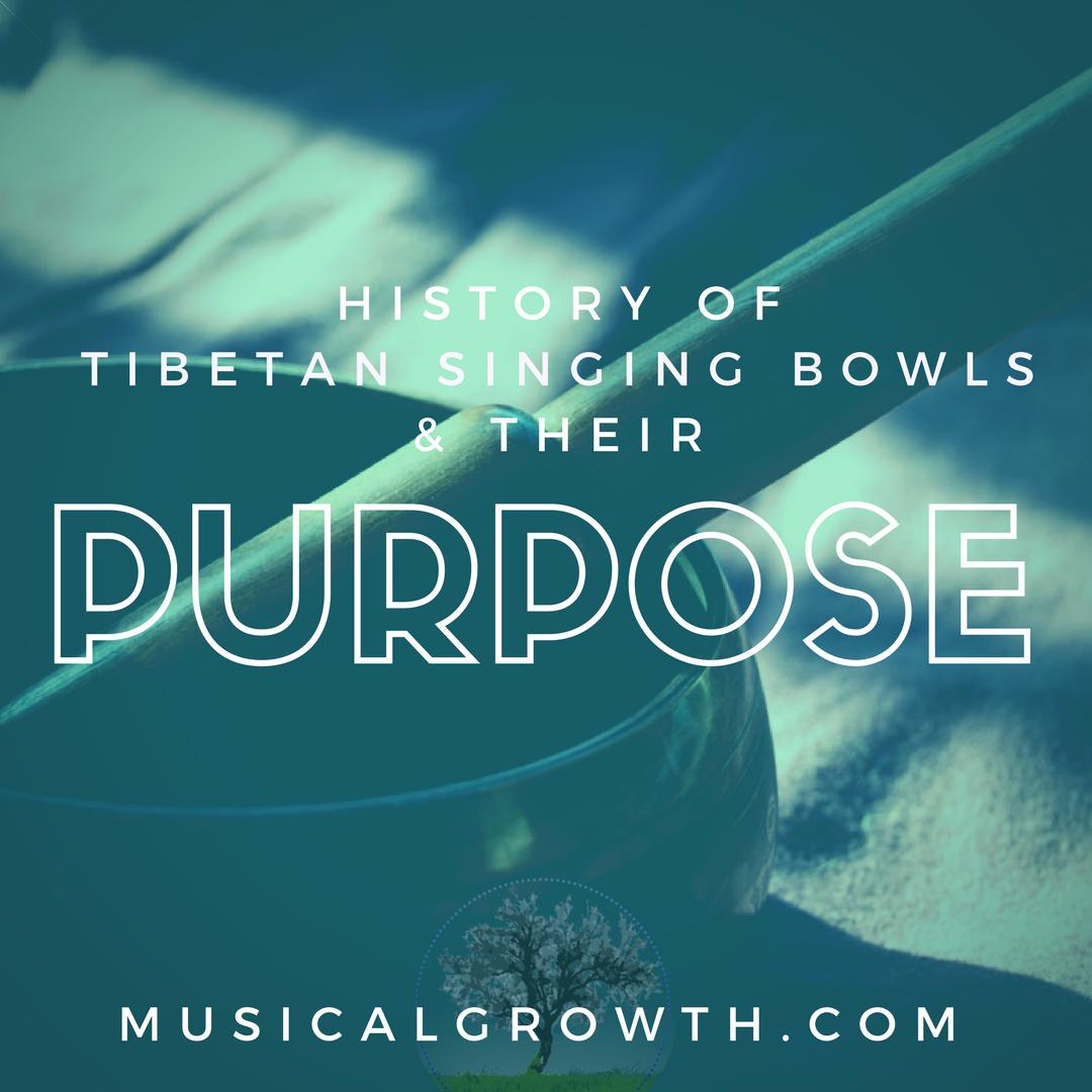 Singing Bowls Purpose and History