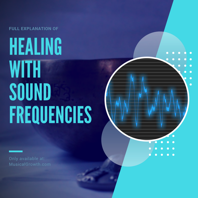 Healing with Sound Frequencies