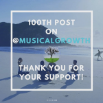MusicalGrowth's 100th post on instagram!