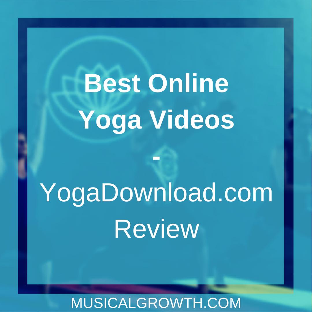 Best Online Yoga Videos-YogaDownload.com Review