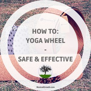 How to Yoga Wheel Safe Effective